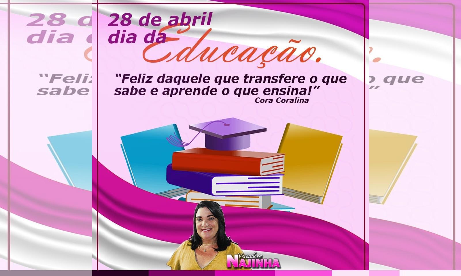 Vereadora Najinha de Baixa Grande felicita o Dia da Educação