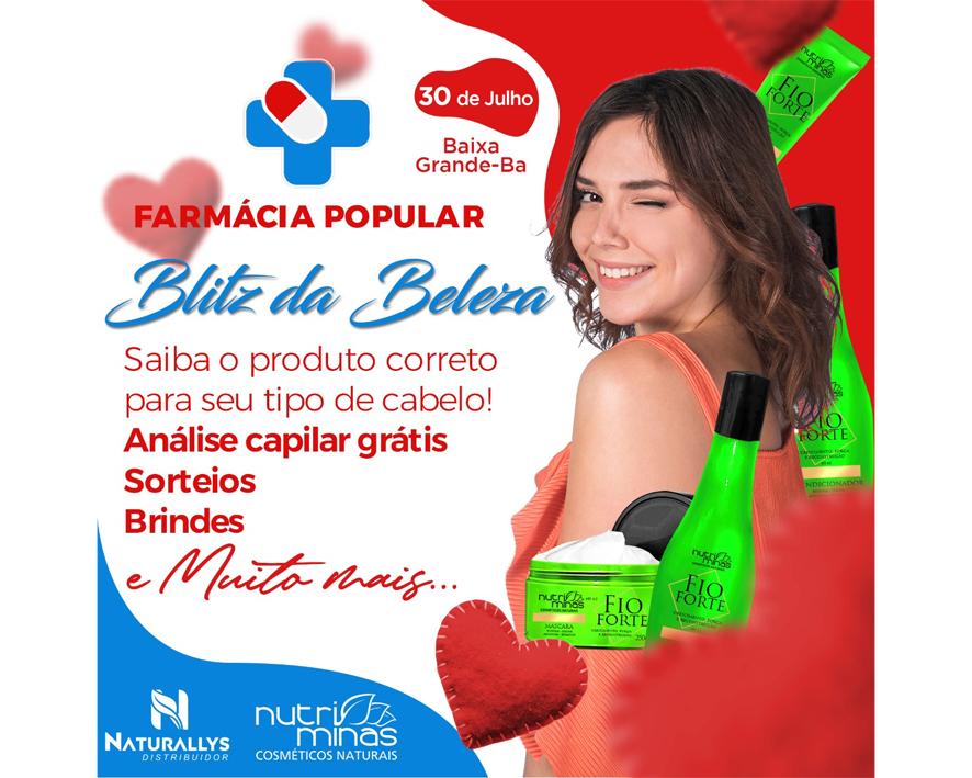 Em parceria com a Naturallys, Farmácia Popular fará Blitz da Beleza em Baixa Grande