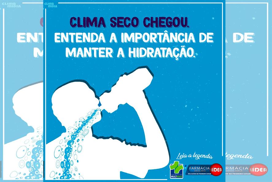 Farmácia Líder Rede Multimais em Baixa Grande dar dica sobre manter a hidratação em tempo seco