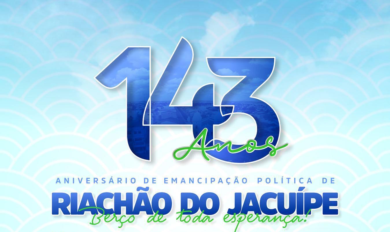 Anunciada programação do 143ª aniversário da emancipação de Riachão do Jacuípe