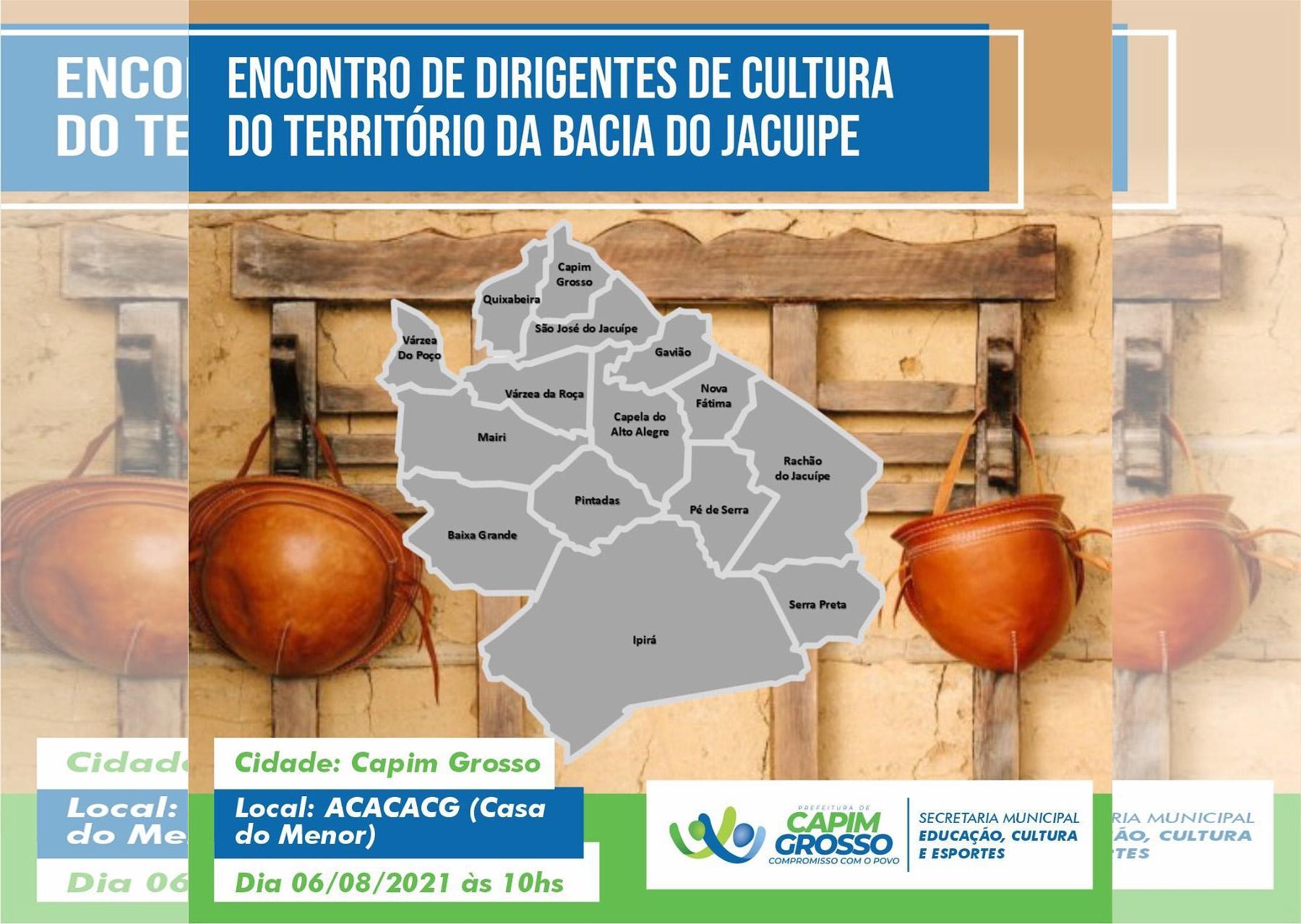 Capim Grosso sedia encontro de Dirigentes da Cultura o território da Bacia do Jacuípe