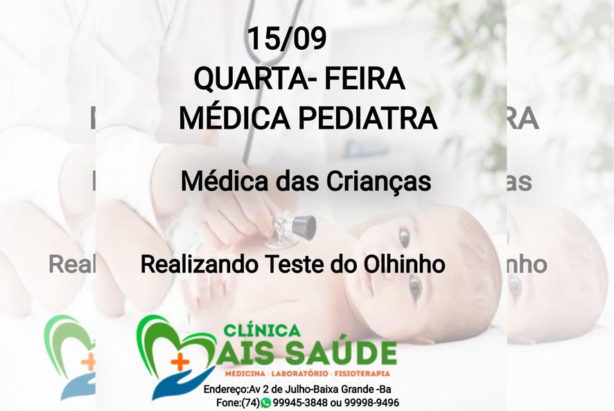 Médico Pediatra atende nesta quarta-feira (15) na Clínica Mais Saúde em Baixa Grande
