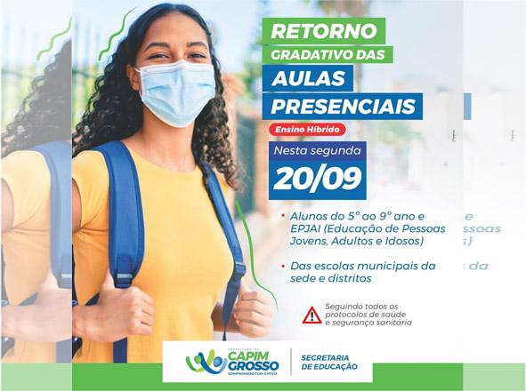 Capim Grosso anuncia Retorno Gradativo das Aulas Presenciais para a segunda-feira(20)