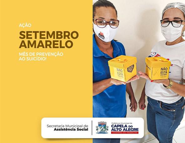 Secretaria de Assistência Social reforça a campanha do Setembro Amarelo em Capela do Alto Alegre