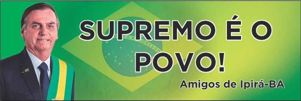 Apoiadores de Bolsonaro farão manifestação no dia 7 de setembro, em Ipirá