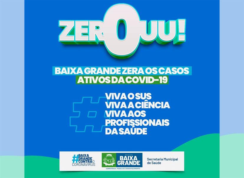 Baixa Grande anuncia que zerou os Casos Ativos para a Covid-19