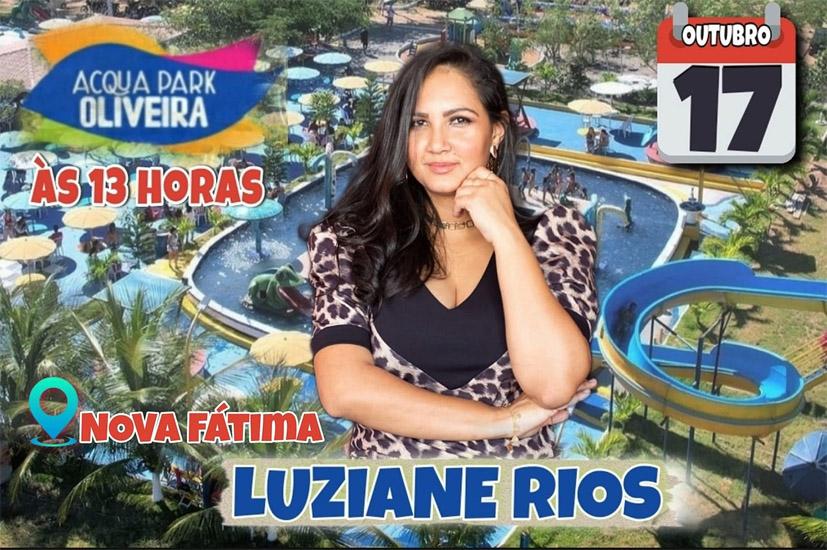 Domingo dia 17 tem Show de Luziane Rios em Nova Fátima